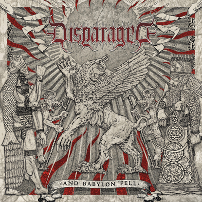 Disparaged - And Babylon Fell