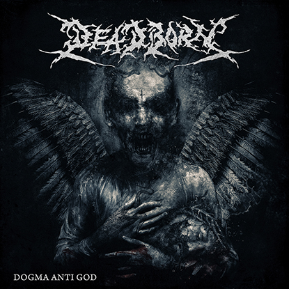 Deadborn Dogma Anti God